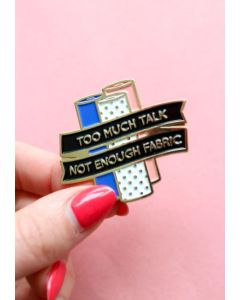 Crafty Pinup - Too Much Talk Pin